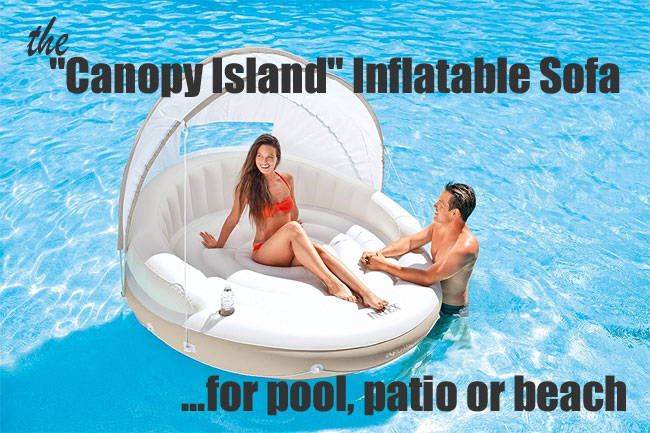 Canopy Island Inflatable Sofa for Pool, Patio or Beach