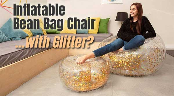 Fantastic Inflatable Glitter Blochair Bean Bag Ottoman Review Alphanode Cool Chair Designs And Ideas Alphanodeonline