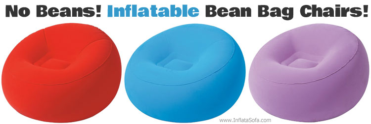 Inflatable Bean Bag Chairs